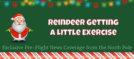 Reindeer Exercise, Eggnog Crisis Deepens