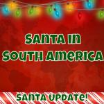 Reports of Santa in South America 15