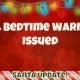 Last Bedtime Warnings Given 3
