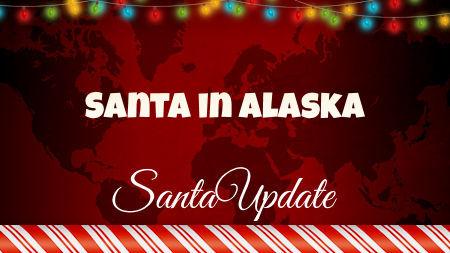 Alaska Welcomes Santa 1