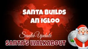 Santa Builds an Igloo