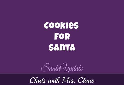Mrs. Claus Talks Cookies for Santa 1