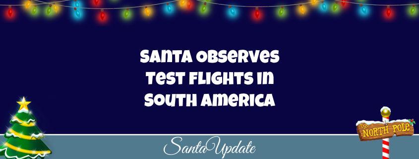 Santa Participates in Test Flights