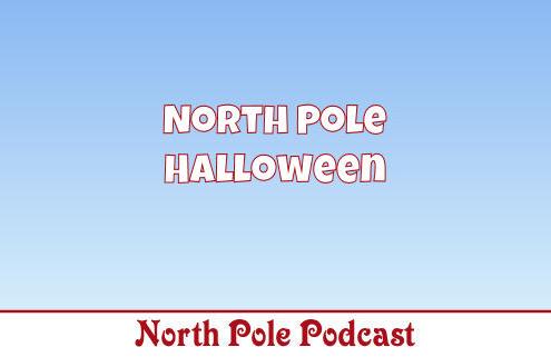 North Pole Halloween