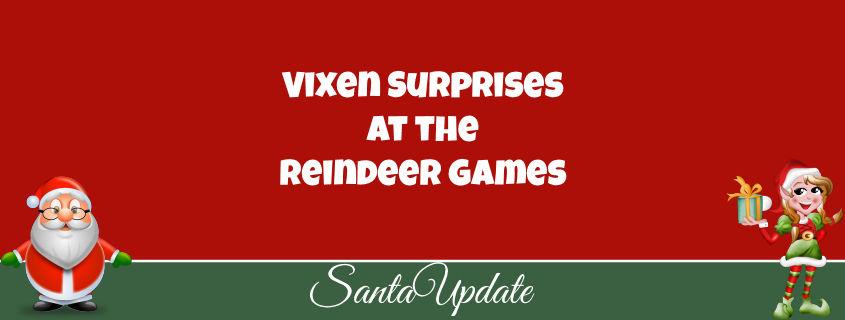 Vixen Surprises at the Reindeer Games 1