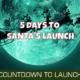 Five Days Until Launch