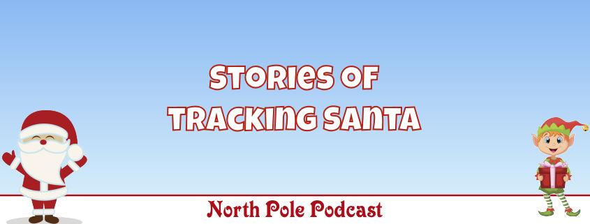 Stories of Tracking Santa