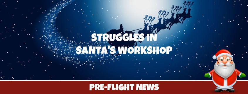 Struggles in Santa's Workshop
