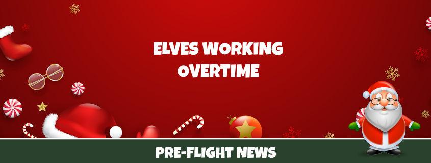 Elves Working Overtime