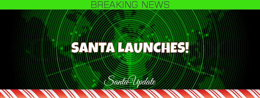 Santa Launches