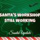 Santa's Workshop Still Working 2