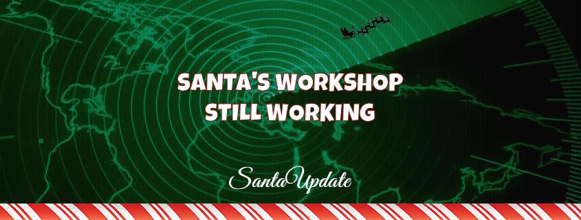 Santa's Workshop Still Working 1