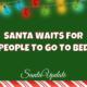Santa Using a Nocturnalometer 3