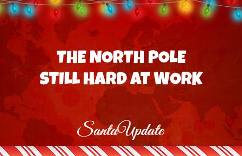 North Pole Still Hard at Work 4