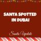 Dubai Reporting Santa 2