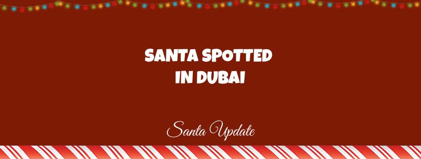 Dubai Reporting Santa 1