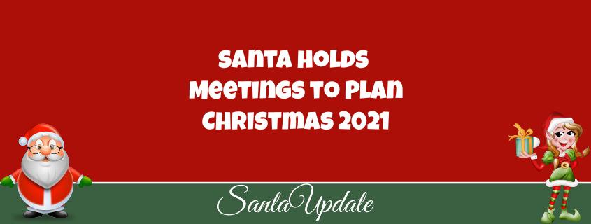 Santa Holds Meetings