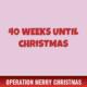 40 Weeks Until Christmas 2