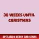 38 Weeks Until Christmas