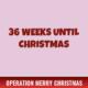 36 Weeks Until Christmas 2