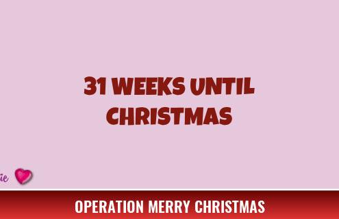 31 Weeks Until Christmas 2