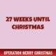 27 Weeks Until Christmas 1