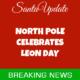 North Pole Celebrates Leon Day