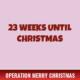 23 Weeks Until Christmas