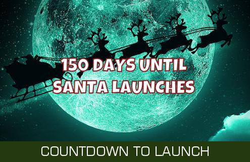 150 Days Until Santa Launches 2