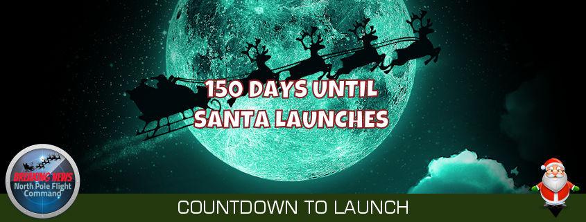 150 Days Until Santa Launches 1