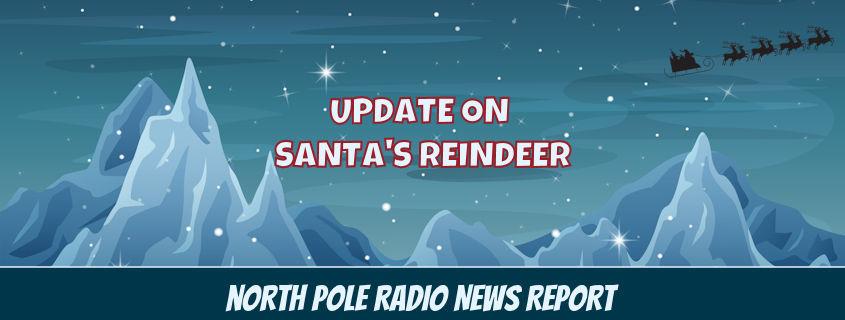 Update on Santa's Reindeer 1